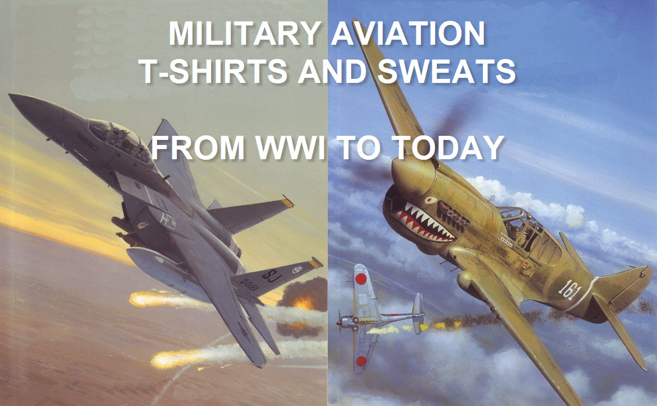 Military Aviation T-Shirts and Sweats