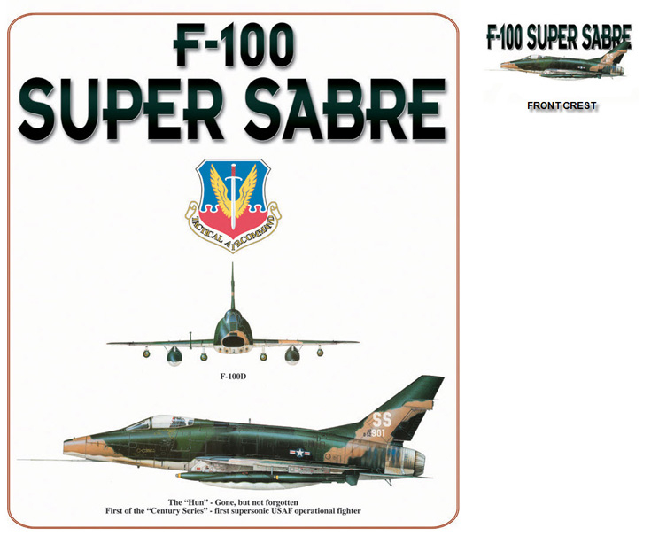 "F-100 Super Sabre - The ""Hun"""